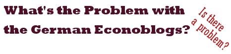 Gibt es ein Problem mit den deutschen Wirtschaftsblogs?