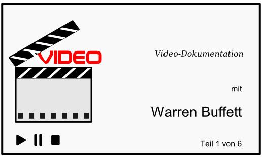Video-Dokumentation mit Warren Buffett