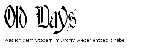 Old Days: Blog-Fundstücke