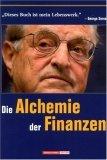 George Soros Alchemie der Finanzen